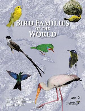 BIRD FAMILIES OF THE WORLD *