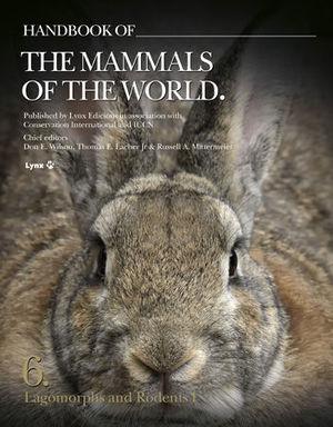HANDBOOK OF THE MAMMALS OF THE WORLD V.6 *