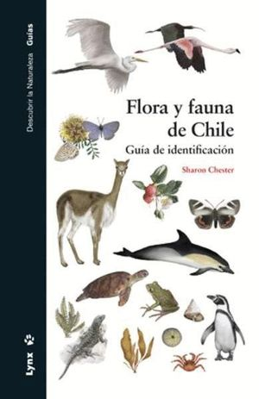 FLORA Y FAUNA DE CHILE *
