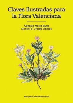 CLAVES ILUSTRADAS PARA LA FLORA VALENCIANA *