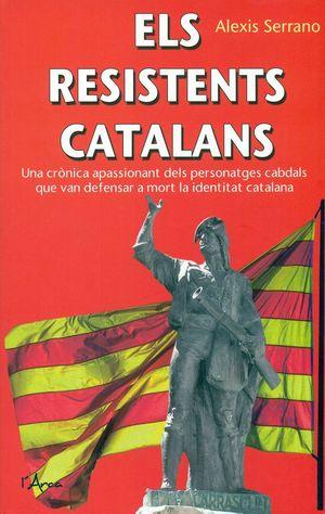 ELS RESISTENTS CATALANS *