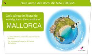 GUÍA AÉREA DEL LITORAL DE MALLORCA *