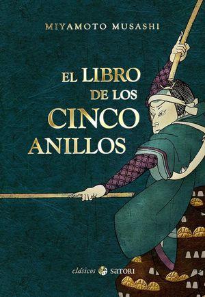 EL LIBRO DE LOS CINCO ANILLOS *