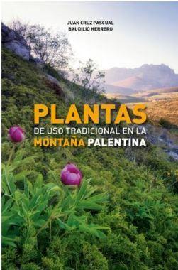 PLANTAS DE USO TRADICIONAL EN LA MONTAÑA PALENTINA *