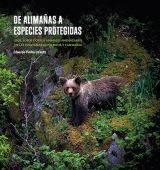 DE ALIMAÑAS A ESPECIES PROTEGIDAS *