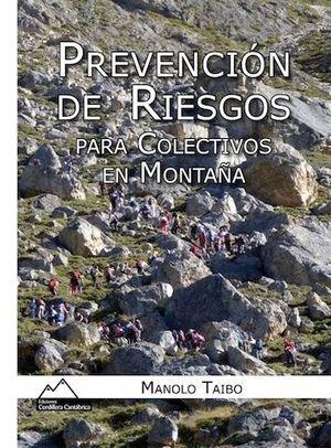PREVENCIÓN DE RIESGOS PARA COLECTIVOS EN MONTAÑA