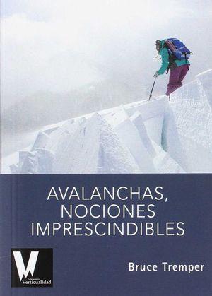 AVALANCHAS . NOCIONES IMPRESCINDIBLES *