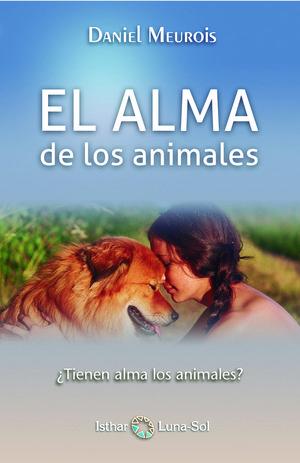 EL ALMA DE LOS ANIMALES *