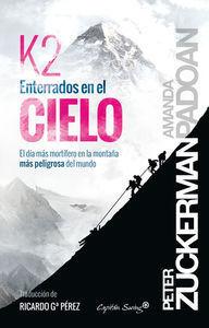 K2 ENTERRADOS EN EL CIELO: *