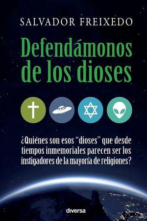 DEFENDÁMONOS DE LOS DIOSES *