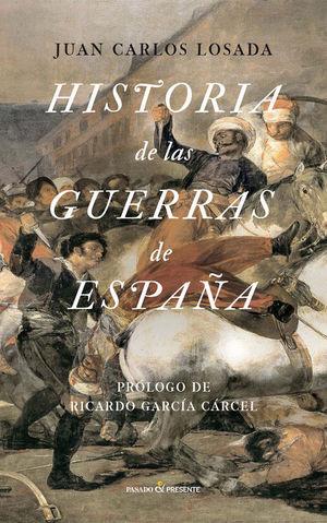 HISTORIA DE LAS GUERRAS DE ESPAÑA *