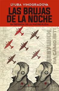 LAS BRUJAS DE LA NOCHE *