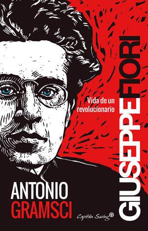ANTONIO GRAMSCI *