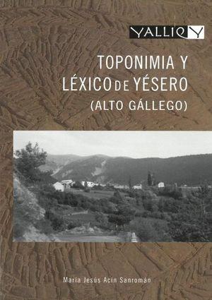 TOPONIMIA Y LÉXICO DE YÉSERO (ALTO GÁLLEGO) *