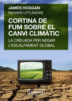 CORTINA DE FUM SOBRE EL CANVI CLIMÀTIC *
