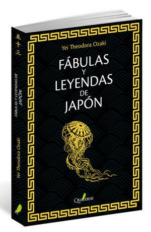 FÁBULAS Y LEYENDAS DE JAPÓN *