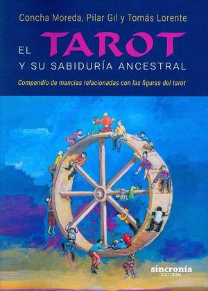 EL TAROT Y SU SABIDURÍA ANCESTRAL *