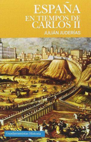 ESPAÑA EN TIEMPOS DE CARLOS II *