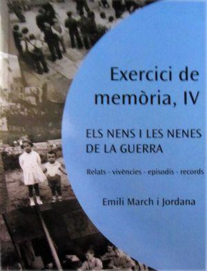 EXERCICI DE MEMORIA IV ELS NENS I NENES DE LA GUERRA *