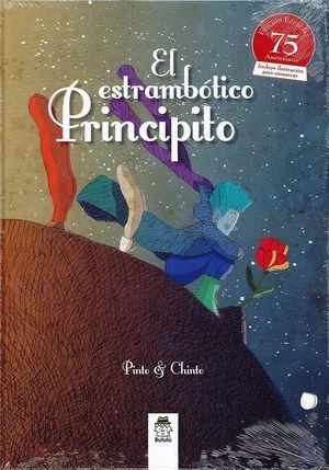 EL ESTRAMBÓTICO PRINCIPITO *