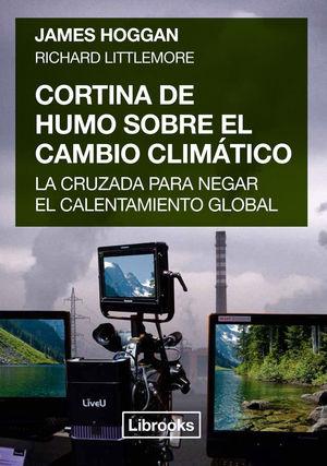 CORTINA DE HUMO SOBRE EL CAMBIO CLIMÁTICO *