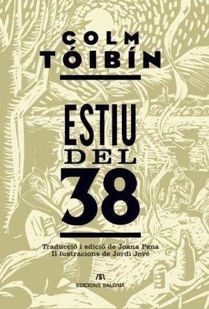 ESTIU DEL 38 *