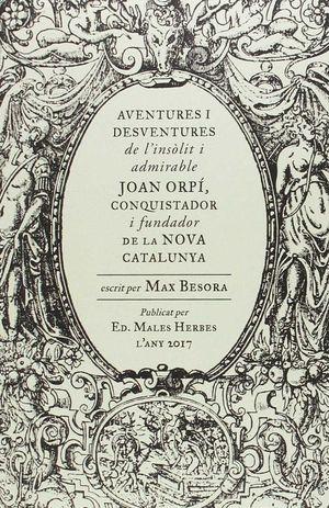 AVENTURES I DESVENTURES DE JOAN ORPÍ