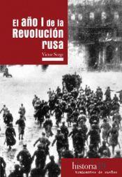 EL AÑO I DE LA REVOLUCIÓN RUSA *