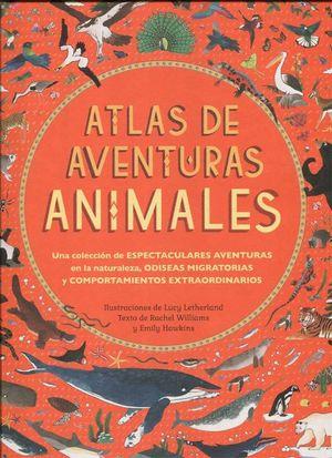 ATLAS DE AVENTURAS ANIMALES *