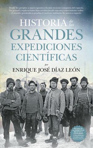 HISTORIA DE LAS GRANDES EXPEDICIONES CIENTÍFICAS *