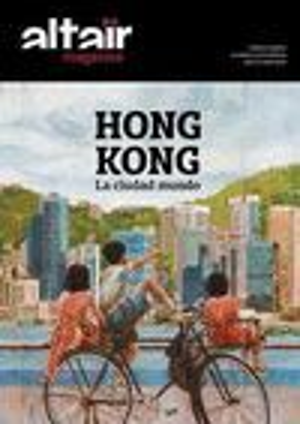 07 HONG KONG. LA CIUDAD MUNDO -ALTAIR MAGAZINE *