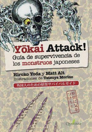 YOKAI ATTACK. GUÍA DE SUPERVIVENCIA DE MONSTRUOS JAPONESES *