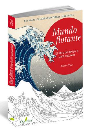 MUNDO FLOTANTE. EL LIBRO DEL UKIYO-E PARA COLOREAR *