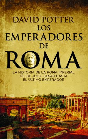 LOS EMPERADORES DE ROMA *