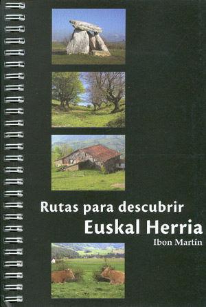 LAS 50 MEJORES RUTAS PARA DESCUBRIR EUSKAL HERRIA