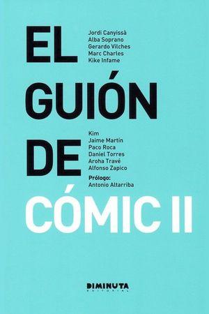 EL GUION DE COMIC II *