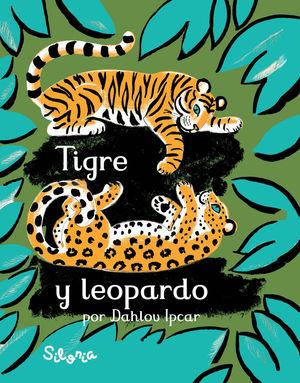 TIGRE Y LEOPARDO *