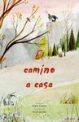 EL CAMINO A CASA *