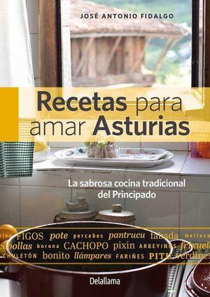 RECETAS PARA AMAR ASTURIAS *
