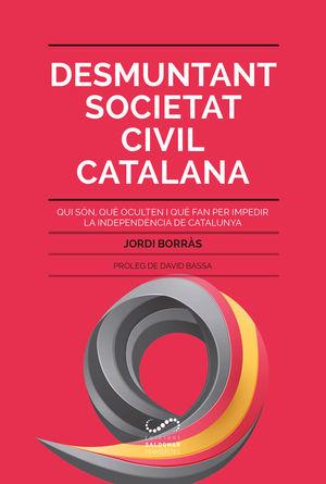 DESMUNTANT SOCIETAT CIVIL CATALANA *