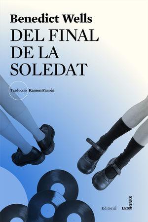 DEL FINAL DE LA SOLEDAT *