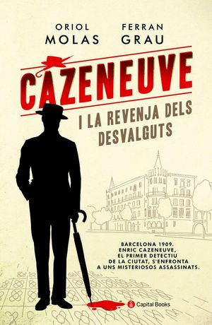 CAZENEUVE I LA REVENJA DELS DESVALGUTS *