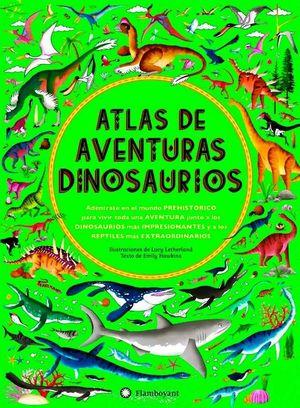 ATLAS DE AVENTURAS DINOSAURIOS *