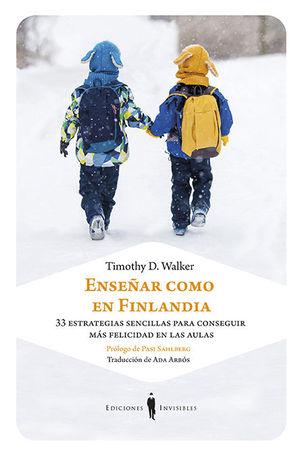 ENSEÑAR COMO EN FINLANDIA *