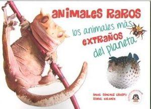 ANIMALES RAROS *