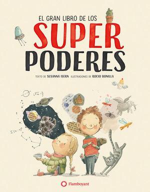 EL GRAN LIBRO DE LOS SUPERPODERES *