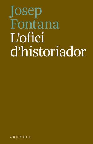 L'OFICI D'HISTORIADOR *