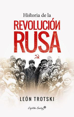 HISTORIA DE LA REVOLUCIÓN RUSA *