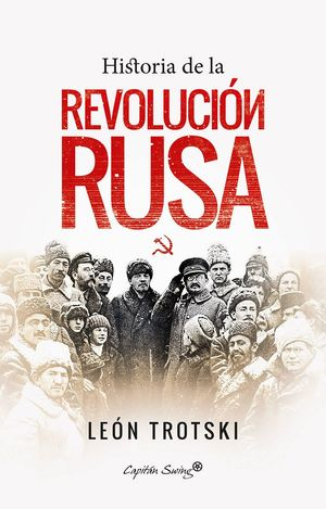 HISTORIA DE LA REVOLUCI?N RUSA *