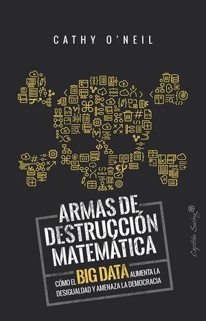 ARMAS DE DETRUCCIÓN MATEMÁTICA *